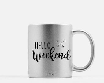 Hello Weekend Coffee Mug (Gold, Silver, Pink) . Ceramic Mug . Personalized Mug . Mom Mug . Gold Mug . Silver Mug . Pink Mug . Metallic Mug