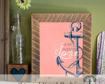 Anchor in Love - Framed Print in Reclaimed Barnwood Nautical Beach House Style - Handmade Ready to Hang | Size & Price via Dropdown