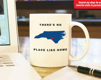 North Carolina NC Coffee Mug Cup, No Place Like Home Gift Present Wedding Anniversary Personalized Color Custom Location Asheville Charlotte