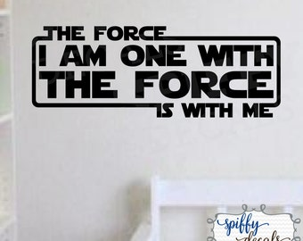 Star Wars I Am One With The ForceVinyl Wall Decal Sticker The Force Is With Me Rogue One Spiffy Decals