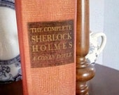 Vintage and near antique Sir Arthur Conan Doyle's The Complete Sherlock Holmes HC Book with Facsimile Signature by Christopher Morley 1938