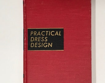 Vintage Sewing Book Practical Dress Design by Mabel Irwin 1945 Dressmaking Instructional Guide