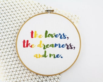 Rainbow Connection The Lovers The Dreamers And Me Motivational Wall Art Hand Embroidered Home Decor Gift for her Embroidered Quote