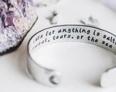 SALE Crescent moon cuff. The cure for anything is saltwater inspirational bracelet. Gift for her. Hand-stamped quote cuff. Moon cuff. RTS CA
