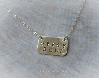 Gypsy Soul Necklace, Sterling Silver, Hand Stamped, Bohemian, Inspirational Jewelry, Artisan, Metal Jewelry, Boho, Silver Necklace