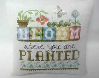 Bloom Where You Are Planted Cross Stitch Mini Pillow Shelf Pillow Spring Summer