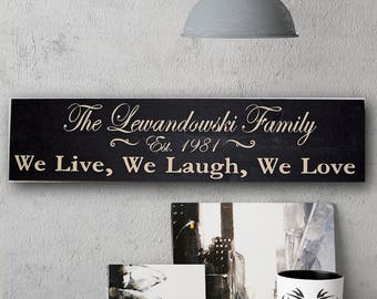 Personalize Your Own Family Name And Established Date, Hand Painted Wood Sign, We Live, We Laugh, We Love