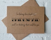 I'm looking for a BAD A#S bridesmaid will you be my bridesmaid card funny card maid of honor card Kraft bridal party matron proposal wedding