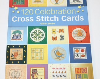 120 Celebration Cross Stitch Cards by Gillian Souter Hardcover book