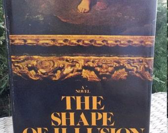 The Shape of Illusion by William E. Barrett