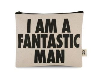 i am a fantastic man pouch