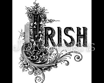 Instant Digital Download, Vintage Victorian Graphic, Irish Antique Text Lettering, St. Patricks Day, Printable, Scrapbook, Typography, Sign