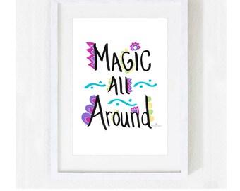 "Inspirational Quote ""Magic All Around"" / Motivational Spiritual Wedding / Harry Potter Fantasy / Illustration Colorful Print at Home Artwork"