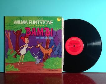 Wilma Flintstone Tells The Story Of Bambi Vinyl Record Album LP 1977 Disney Cartoon Song Children's Music Very Good + Condition Vintage