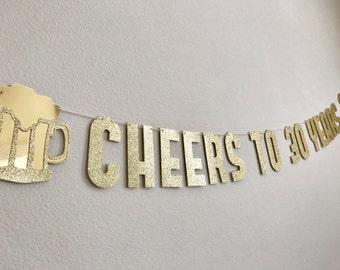 40th Birthday Decorations, Cheers to 30 Years Banner, Anniversary Banner, Cheers to 50 Years, 60th Birthday Decorations, Beer Mug Birthday