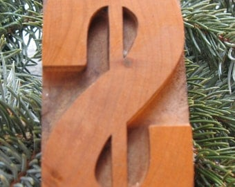 Vintage wood type Dollar Sign ChristmasTree Ornament. Beautiful old wood type letter with brass hanger!