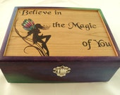 """Brightly Colored """"Believe in the Magic of You"""" Cherry Wood Woodburned Fairy Quote Jewelry Box, Keepsake Box, or Memory Box"""