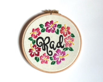 Rad hibiscus floral 6 inch embroidery hoop wall art Modern embroidery Framed quote Surf Surfing Hawaiian flowers birthday gift decor