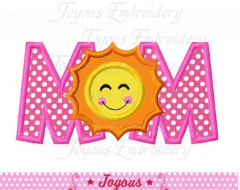 Instant Download Mother's day MOM With Sun Applique Machine Embroidery Design NO:2322