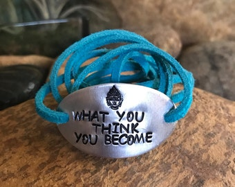 What you think you become bracelet, buddha quotes, hand stamped bracelet, buddha bracelet, yoga jewelry, graduation gifts, namaste, blue