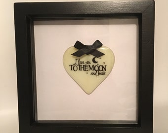 "Framed ""I love you to the moon and back"" Glass Heart"