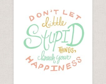 Happiness Quote Print - Hand Drawn Typography Poster Print -  Quote/Saying Print