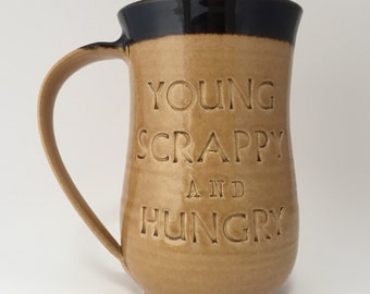 GIANT Young Scrappy and Hungry Dark Lettering Hamilton Coffee Mug
