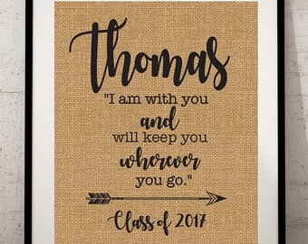 Personalized Graduation Print Gift - I am with you and will keep you wherever you go - Graduation Burlap Print - Genesis 28:15
