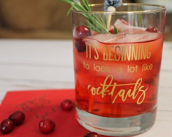 "REAL 22K GOLD FOIL ""It's Beginning to look a lot like Cocktails""  Double Old Fashion Rocks Glass"