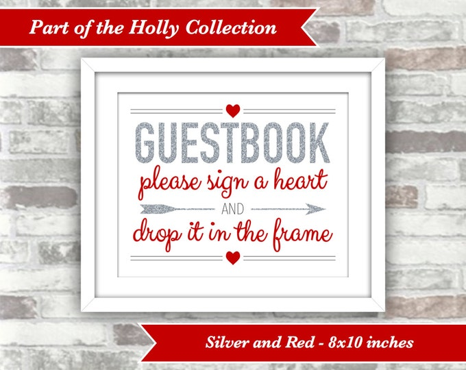INSTANT DOWNLOAD - Printable Drop Top Heart Guestbook Wedding Guest Book Sign - 8x10 Digital Files - Silver Glitter Red - Holly Collection