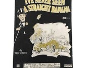 Vintage Sheet Music I've Never Seen a Straight Banana 1926 1920's Ukelele Music Mazurka Scrapbooking Art Supplies Collage