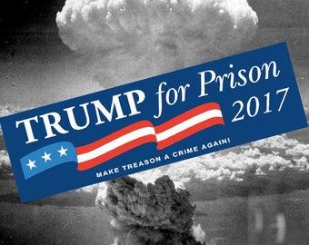 Trump For Prison Bumper Sticker - Patriotic Anti-Trump Decal