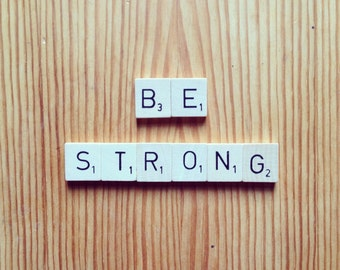 Recycled Scrabble Tile Magnets, Motivational, Self Care, Be Strong