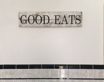 Good Eats sign, Rustic white Kitchen Sign, farmhouse wood sign, kitchen wall decor