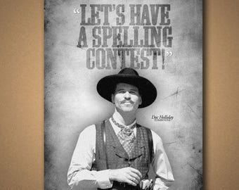 """TOMBSTONE Doc Holliday """"Spelling Contest"""" Quote Poster"""