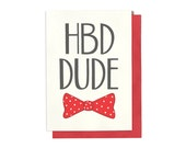 Birthday Card for him - Dude Birthday - Happy Birthday Dude - Dapper Birthday Card - Bow Tie Birthday Card - Birthday card for him - BD35