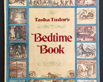1977 Tasha Tudor's Bedtime Book- Fairy Tales, Poetry, Children's Stories- Goldilocks, Snow White, Bremen Musicians, Hansel & Gretel, more!