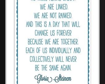 "Gloria Steinem Women's March Quote - A3/A4/A5  11""x14"" / 8""x10"" / 5""x7"" Print, Typography Artwork// Feminist Print"
