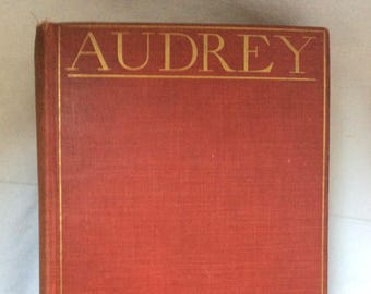 Audrey, A Novel by Mary Johnston, 1902 ed, Published by Houghton, Mifflin and Company