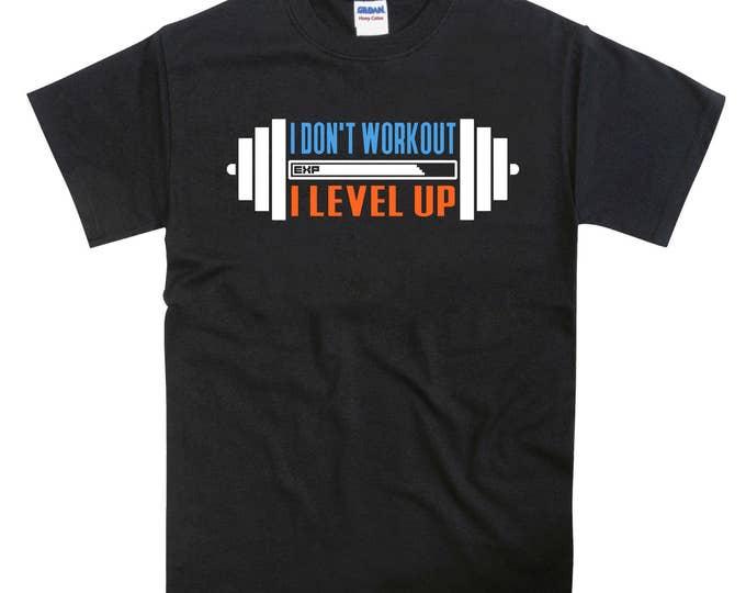 I don't workout I level up Tshirt