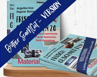 """Plotter book """" Frisch Geschnitten 2.0 - Material total"""" in german language, projects ideas and instructions for Silhouette® cutting machines"""