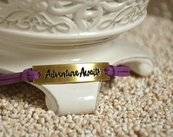 ADVENTURE AWAITS, Inspirational bracelet - motivational message on leather cord bracelet