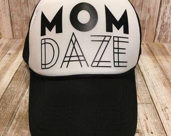 Mom Daze Trucker Hat