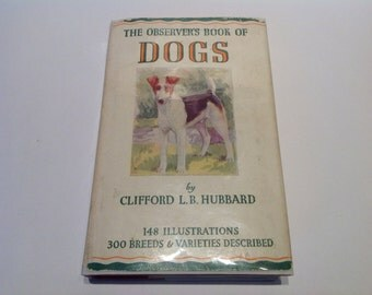 The Observer's Book of Dogs. No.8. 1945 First Edition. Dog Breeds Guide. Books About Dogs. Gifts For Dog Lovers. Canine Breed Guide Book.