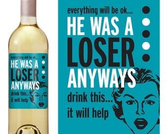 Break Up - Girlfriends Wine Label - Break Up Custom Wine Label - Cheer Up Wine - Funny Wine Label