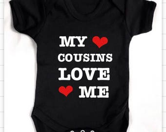 Cousin loves me Bodysuit or T-shirt or design your own