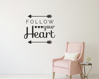 Follow Your Heart Valentine's Day Wall Quote