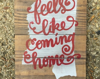 "Mississippi State ""Feels like coming Home"" Plaque"