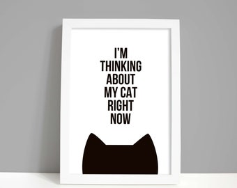 Cat gift, cat artwork, cat print, crazy cat lady, A4 or A5 cat decor, I'm thinking about my cat right now