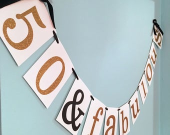 50 And Fabulous, Fifty And Fabulous,  Happy 50th Birthday Banner, Custom Party Banner,custom birthday banner,50th Birthday decoration